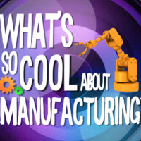 What's So Cool About Manufacturing